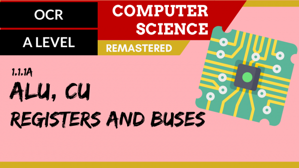 OCR A'LEVEL SLR01 ALU, CU, Registers and Buses