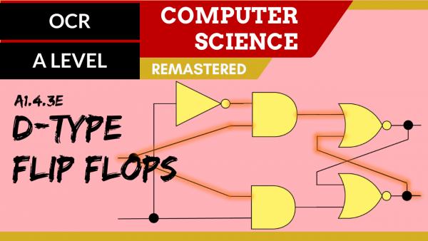 OCR A'LEVEL SLR15 D type flip flops