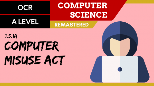 OCR A'LEVEL SLR16 Computer Misuse Act