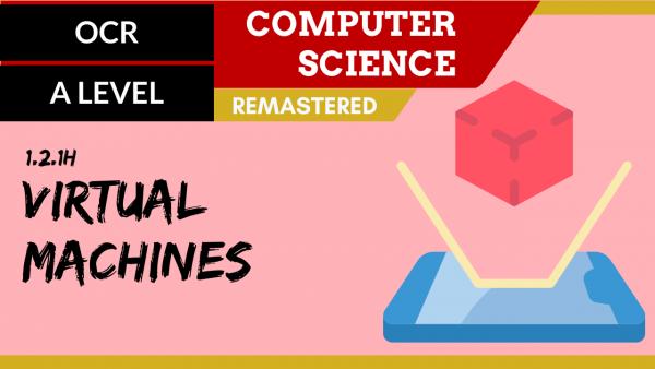 OCR A'LEVEL SLR04 Virtual machines