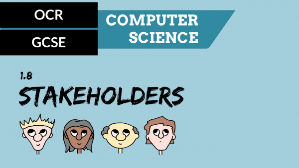 OCR GCSE SLR1.8 How key stakeholders are affected by technologies