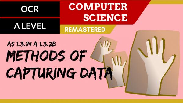OCR A'LEVEL SLR10 Methods of capturing data