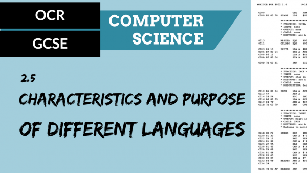 OCR GCSE SLR2.5 Characteristics and purpose of different levels of programming language