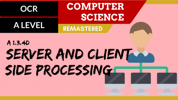 OCR A'LEVEL SLR12 Server & client side processing