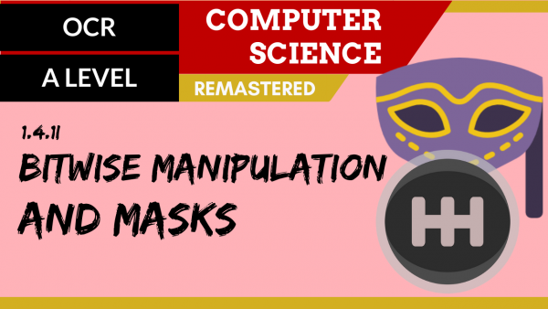 OCR A'LEVEL SLR13 Bitwise manipulation and masks