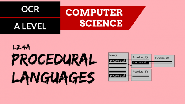 OCR A'LEVEL SLR07 Procedural languages