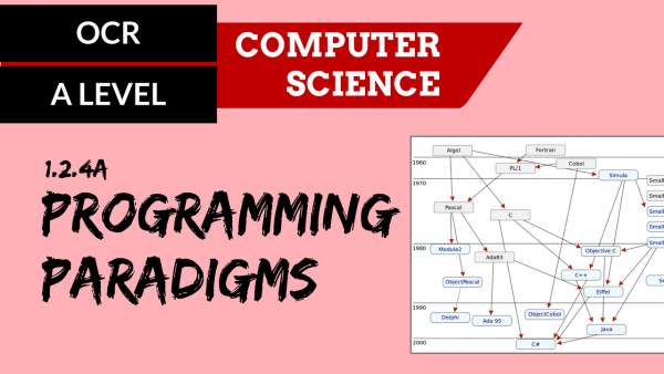 OCR A'LEVEL SLR07 Programming paradigms