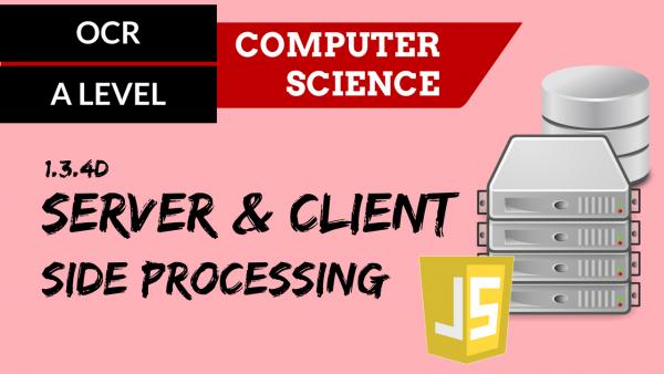 OCR A'LEVEL SLR12 Server & client side processing
