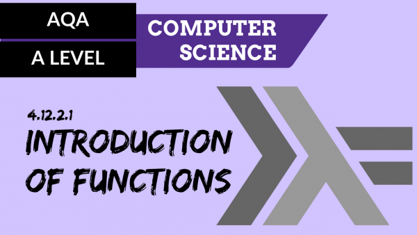 AQA A'Level SLR26 Introduction to Haskell
