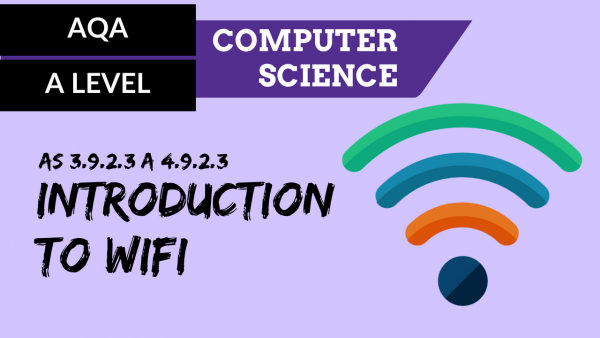 AQA A'Level SLR21 Introduction to WiFi