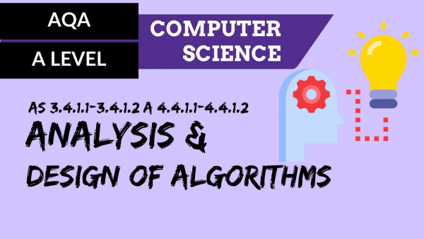 AQA A'Level SLR06 Analysis and design of algorithms