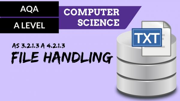 AQA A'Level SLR04 File handling