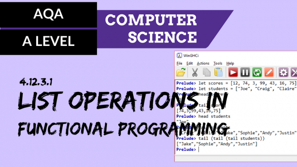 AQA A'Level SLR26 List operations in functional programming