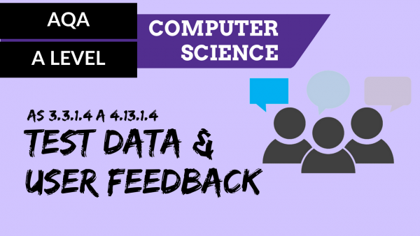 AQA A'Level SLR27 Test data & user feedback