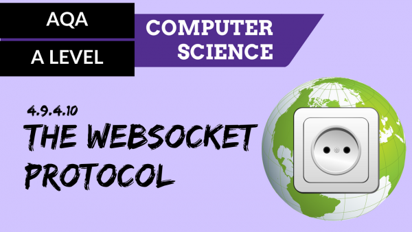 AQA A'Level SLR22 The websocket protocol
