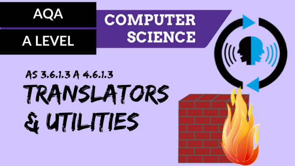 AQA A'Level SLR14 Translators and utilities