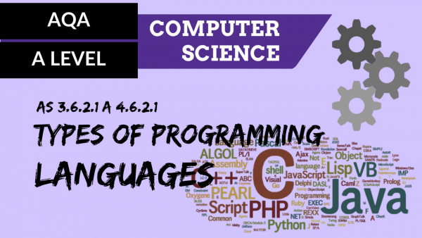 AQA A'Level SLR15 Types of programming languages