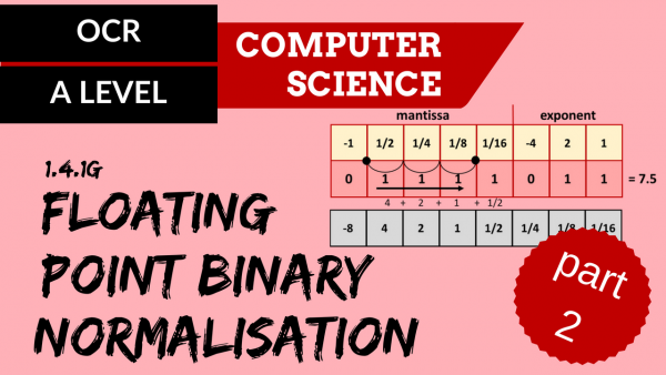 OCR A'LEVEL SLR13 Floating point binary – part 2 (normalisation)