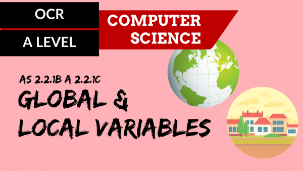 OCR A'LEVEL SLR23 Global and local variables