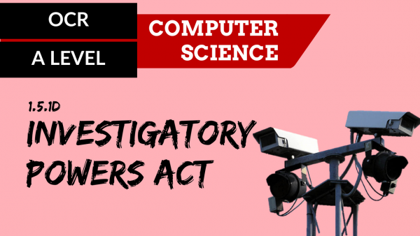 OCR A'LEVEL SLR16 Investigatory Powers Act