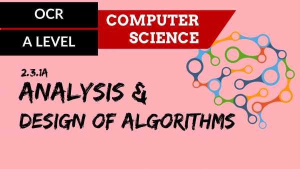 OCR A'LEVEL SLR25 Analysis and design of algorithms
