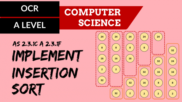 OCR A'LEVEL SLR26 Implement insertion sort