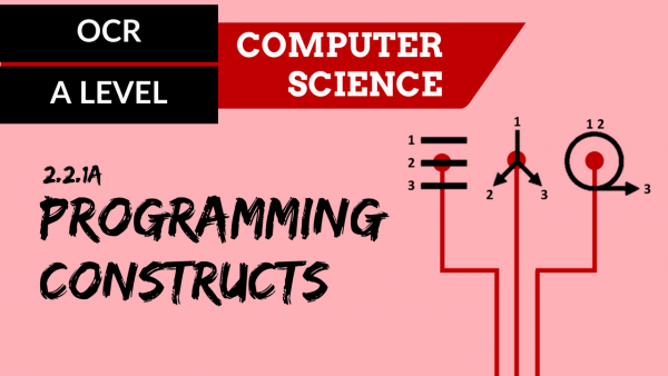 OCR A'LEVEL SLR23 Programming constructs