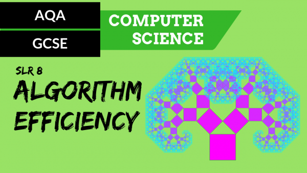 AQA GCSE SLR8 Algorithm efficiency