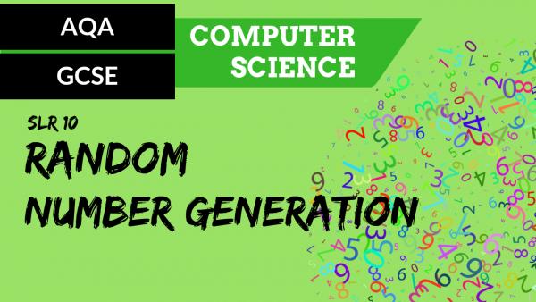 AQA GCSE SLR10 Random number generation