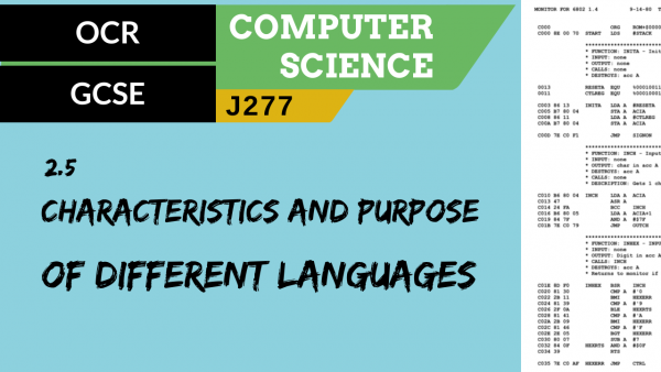 OCR GCSE (J277) SLR 2.5 Characteristics and purpose of different levels of programming language