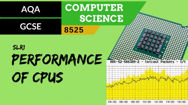 GCSE AQA SLR1 The performance of CPUs