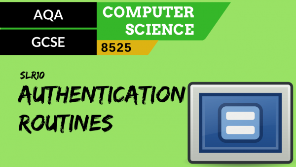 GCSE AQA SLR10 Simple Authentication routines