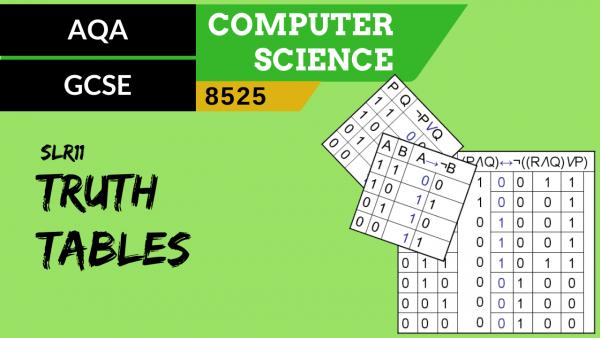 GCSE AQA SLR11 Truth tables