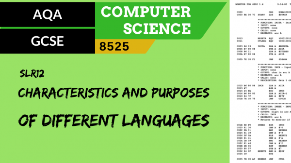 GCSE AQA SLR12 Characteristics and purpose of different levels of programming language