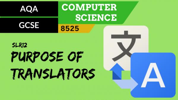 GCSE AQA SLR12 The purpose of translators