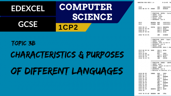 GCSE EDEXCEL Topic 3B Characteristics and purpose of different levels of programming language